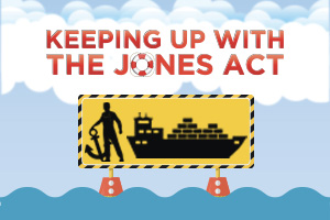 Keeping Up With The Jones Act